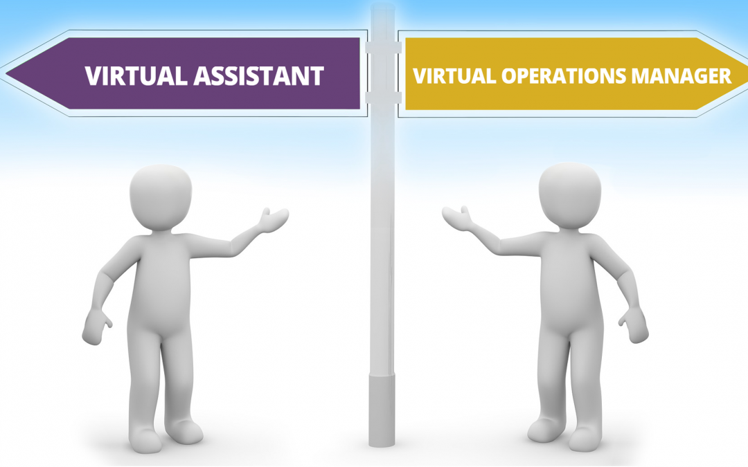 A Virtual Operations Manager or a Virtual Assistant?